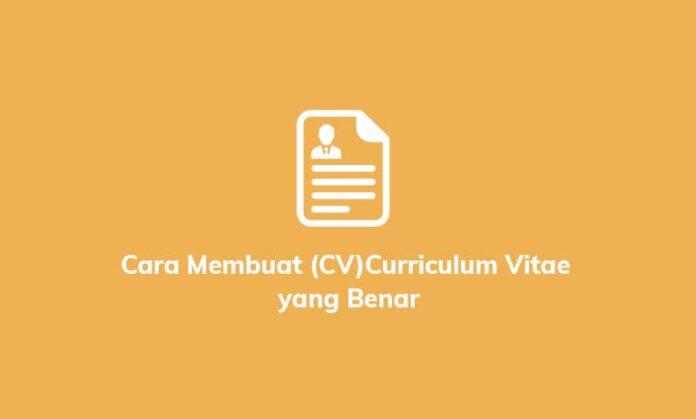 cara membuat curriculum vitae yang benar